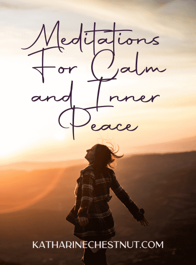 Meditations for Calm and Inner Peace - Katharine Chestnut